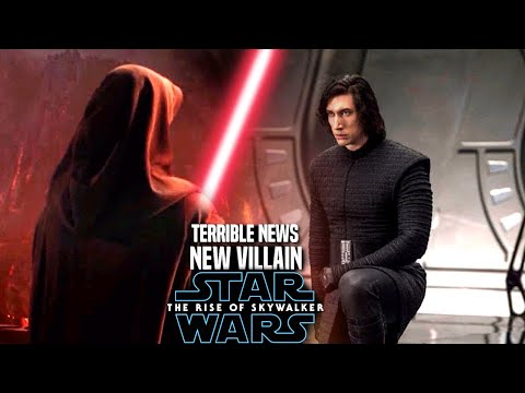 The Rise Of Skywalker New Villain Terrible News Revealed! (Star Wars Episode 9)