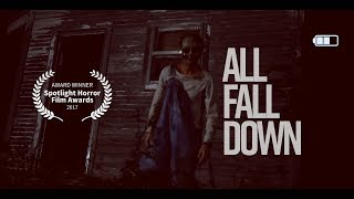 All Fall Down ⎮ a Horror Short (2017)