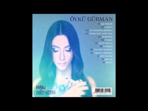 Öykü Gürman - Aşk Bu 2015 Albüm