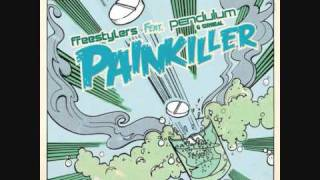 Painkiller - Freestylers ft. Pendulum