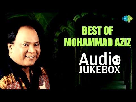 Best Of Mohammad Aziz Songs  Tu Kal Chala Jayega  Audio Jukebox