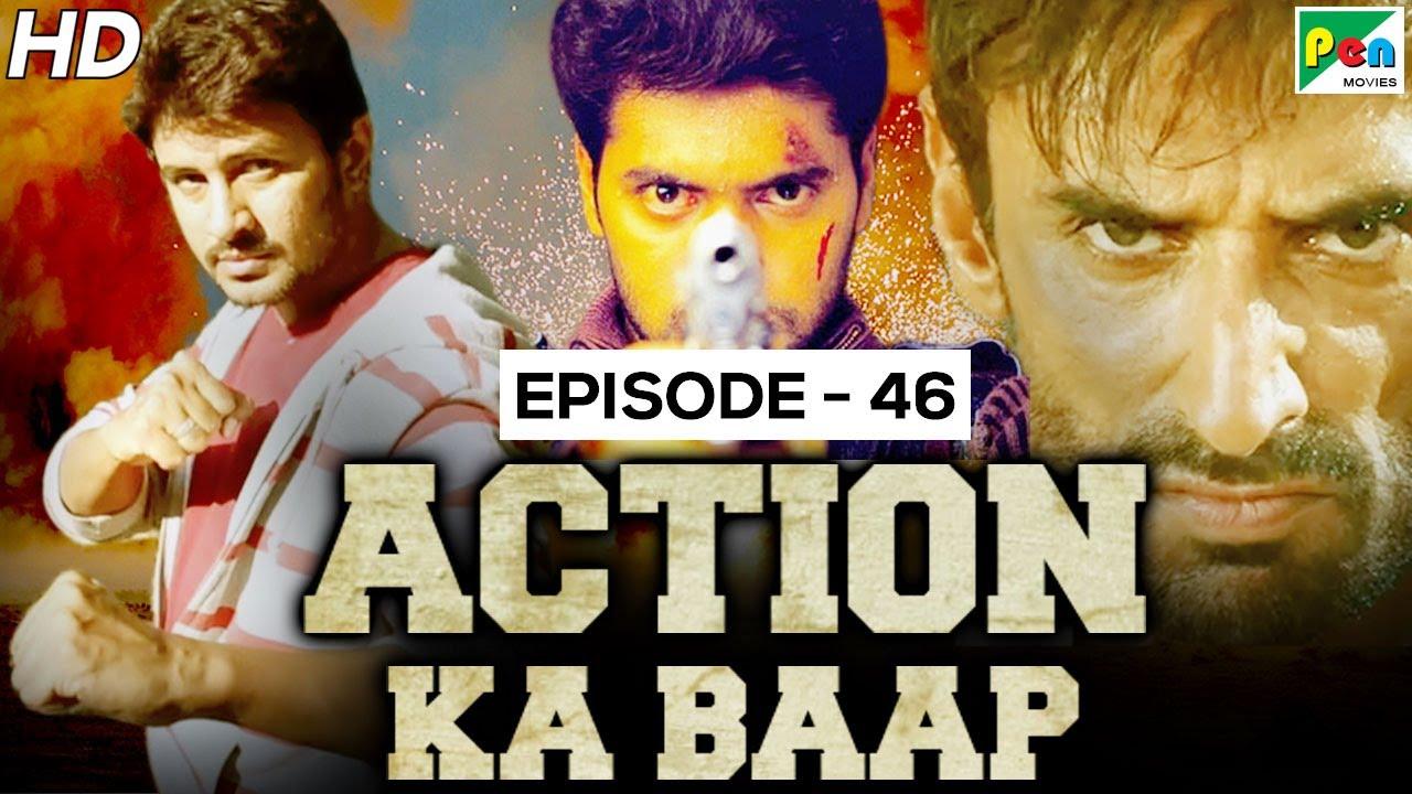 Action Ka Baap EP - 46 | Superhit Action Scenes | Chowrasta - The Four Way, Gunda Raaj Mitadenge