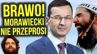 BRAWO! Premier Morawiecki NIE Przeprosi Izraela za Polskę bo NIE MA ZA CO!