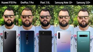 Большое сравнение! Samsung Galaxy Note 10 Plus, S10 Plus, Huawei P30 Pro, OnePlus 7 Pro и Pixel 3XL
