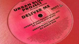 Urban Blues Project -- Deliver Me (95 North Dub)