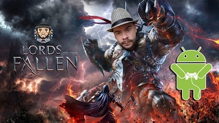 lords of the Fallen обзор Android