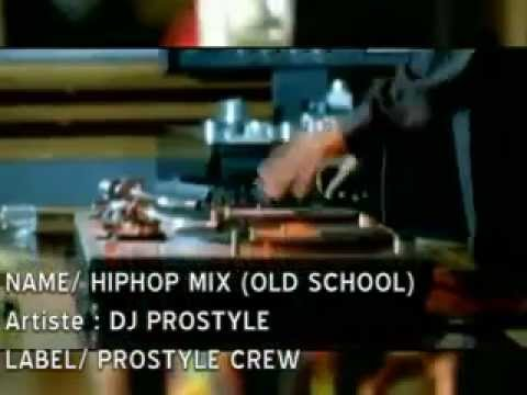 hiphop old school video mix DJ PROSTYLE