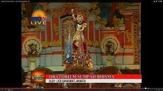 Oratorium Sumpah Bhisma - LKB. Saraswati @ DSN 2014