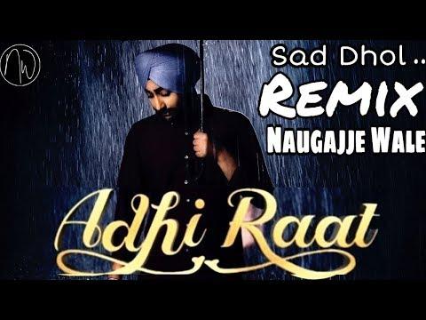 adhi-raat-(sad-dhol-remix)-ranjit-bawa-|-latest-punjabi-song-2019