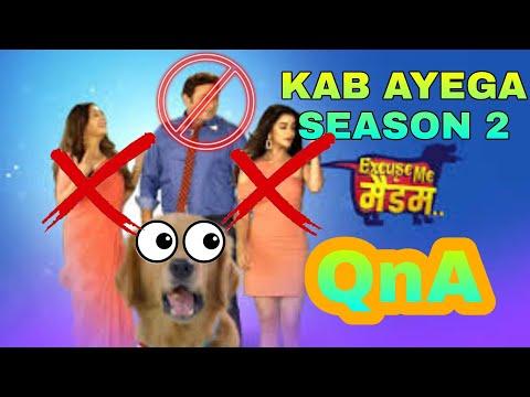 Kab Ayega Excuse Me Madam Season 2?? Excuse Me Madam QnA ‼️ TRP Ratings, New Episodes, Star Bharat