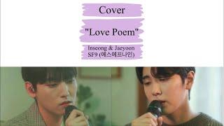 [LYRICS/가사] Cover - Love Poem - Inseong & Jaeyoon (SF9/에…