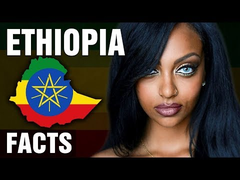 10 + Surprising Facts About Ethiopia
