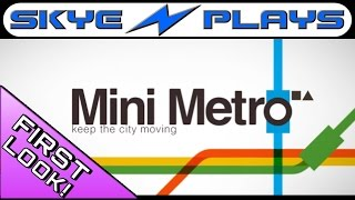 Mini Metro  ►A First Look! Simple Perfection .. ◀ [1080p 60 FPS] Review/Gameplay