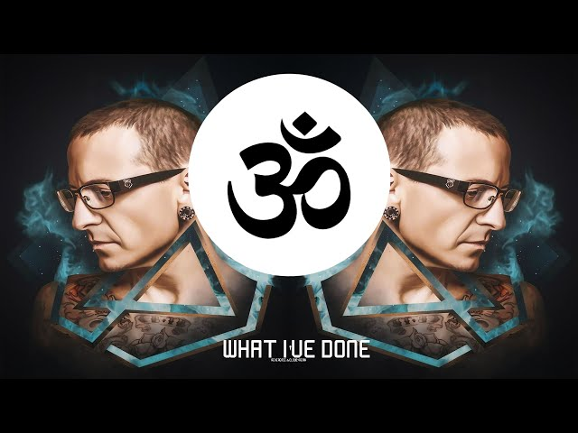 Linkin Park - What I've Done (Reverence & Cloud7 Bootleg)