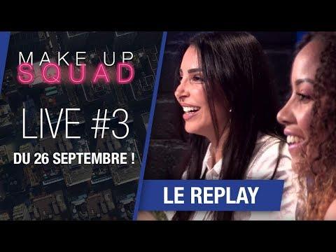 [MakeUp Squad by Maybelline] Le replay du LIVE #3 du 26 septembre !