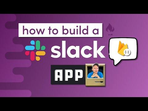 How To Build A Slack App