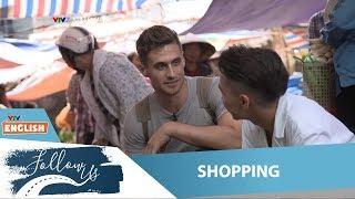 VTV7 | Follow us | Shopping | Khi trai Tây đi chợ!