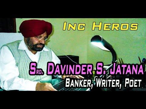 INC HEROES | DEVINDER SINGH JATANA | LIFE STORY