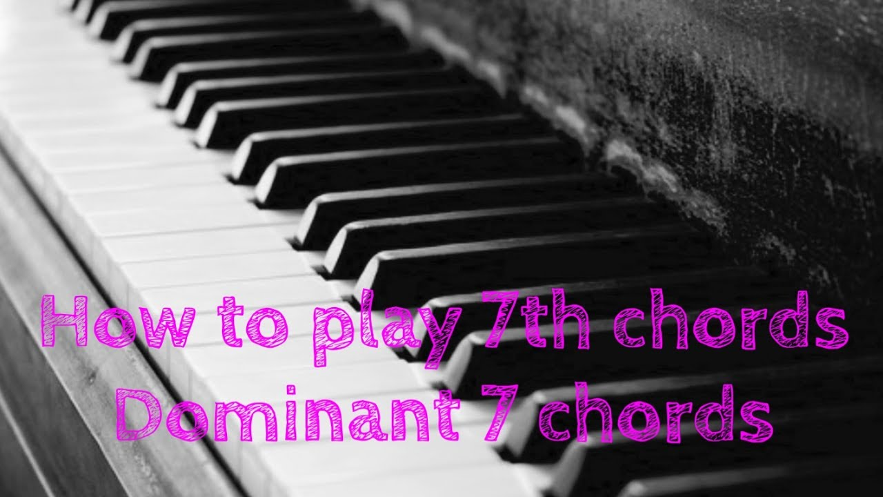 How to play 7th chords dominant youtube how to play 7th chords dominant hexwebz Choice Image