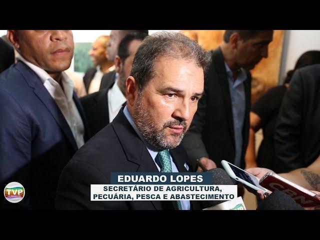 POSSE DO NOVO SECRETÁRIO DE AGRICULTURA, PESCA E ABASTECIMENTO EDUARDO LOPES