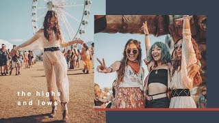 The Highs and Lows | Coachella Vlog