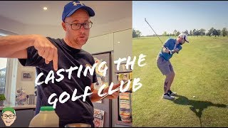CASTING THE GOLF CLUB BECAUSE YOU HAVE TO