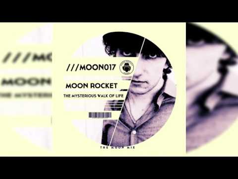 Moon Rocket _ The Mysterious Walk Of Life