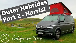 VW California 2021 EPIC Adventure to the Outer Hebrides - Part 2 - Harris!