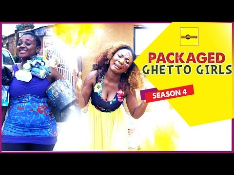 Packaged Ghetto Girls 4 - 2015 Latest Nigerian Nollywood Movies