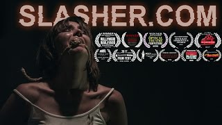 SLASHER.COM - Official Trailer streaming