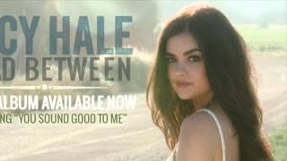 Watch Lucy Hale Those 3 Words video