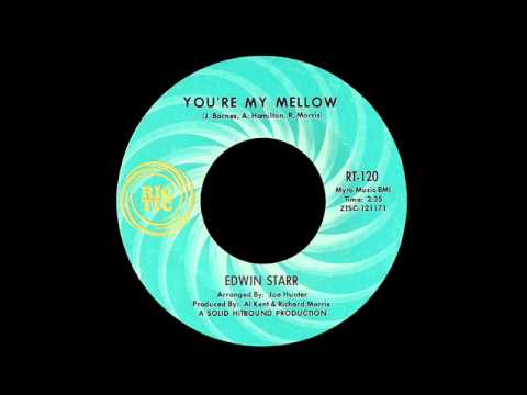Edwin Starr - You're My Mellow