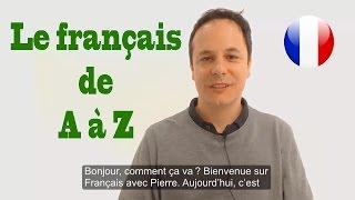 Apprendre le français de A à Z