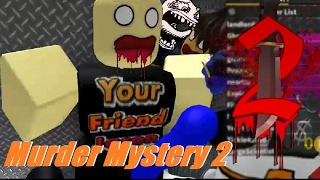 Murder Mystery 2 : RoBlox | Betrayals of Friends!!!