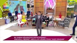 Mehmet Abdullah Uğurlu - Hadi Ordan Deli (Show Tv - Herşey Dahil) Resimi