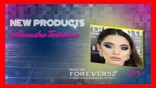 DailyLife Forever 52 | New Products Video Tutorial | Alexandra…