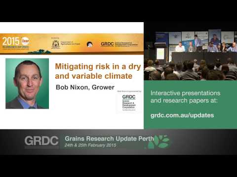 Agribusiness Crop Updates 2015 | Perth | Innovations: value to grain farming in WA - Plenary Session