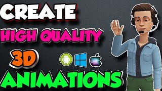 How to make animated videos Free  IN 3D   Android, Windows, Mac and Ios.