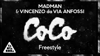 MADMAN & VINCENZO DA VIA ANFOSSI  - CoCo Freestyle