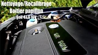 -TUTO- Nettoyage Boitier Papillon/Recalibrage VagCOM -  Golf 4 1.6 16V