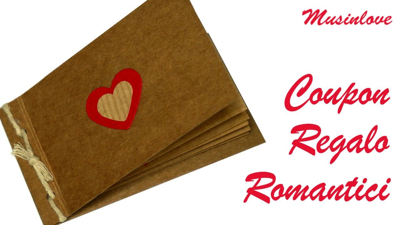 Coupon regalo romantici tutorial fai da te musinlove for Camino fai da te