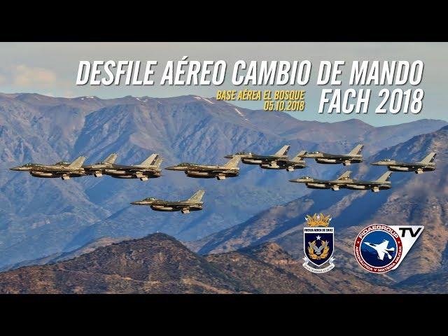 [COMPACTO] Solo desfile aéreo de cambio de mando Fuerza Aérea de Chile 2018