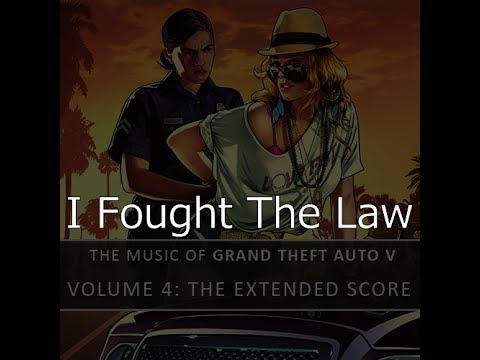 I Fought The Law - Grand Theft Auto V