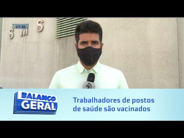 COVID-19: Trabalhadores de postos de saúde de Maceió começam a ser vacinados hoje