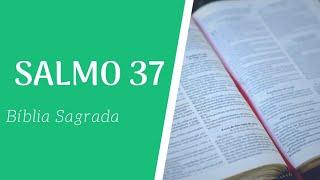 Bíblia Sagrada / Salmo 37