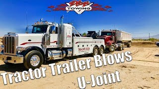 Tractor Trailer Blows U-Joint