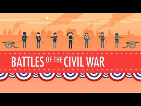 Battles of the Civil War: Crash Course US History #19