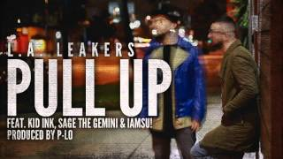 Baixar - L A Leakers Feat Kid Ink Sage The Gemini Iamsu Pull Up Instrumental New Grátis