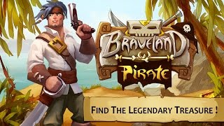 Braveland Pirate Gameplay IOS / Android