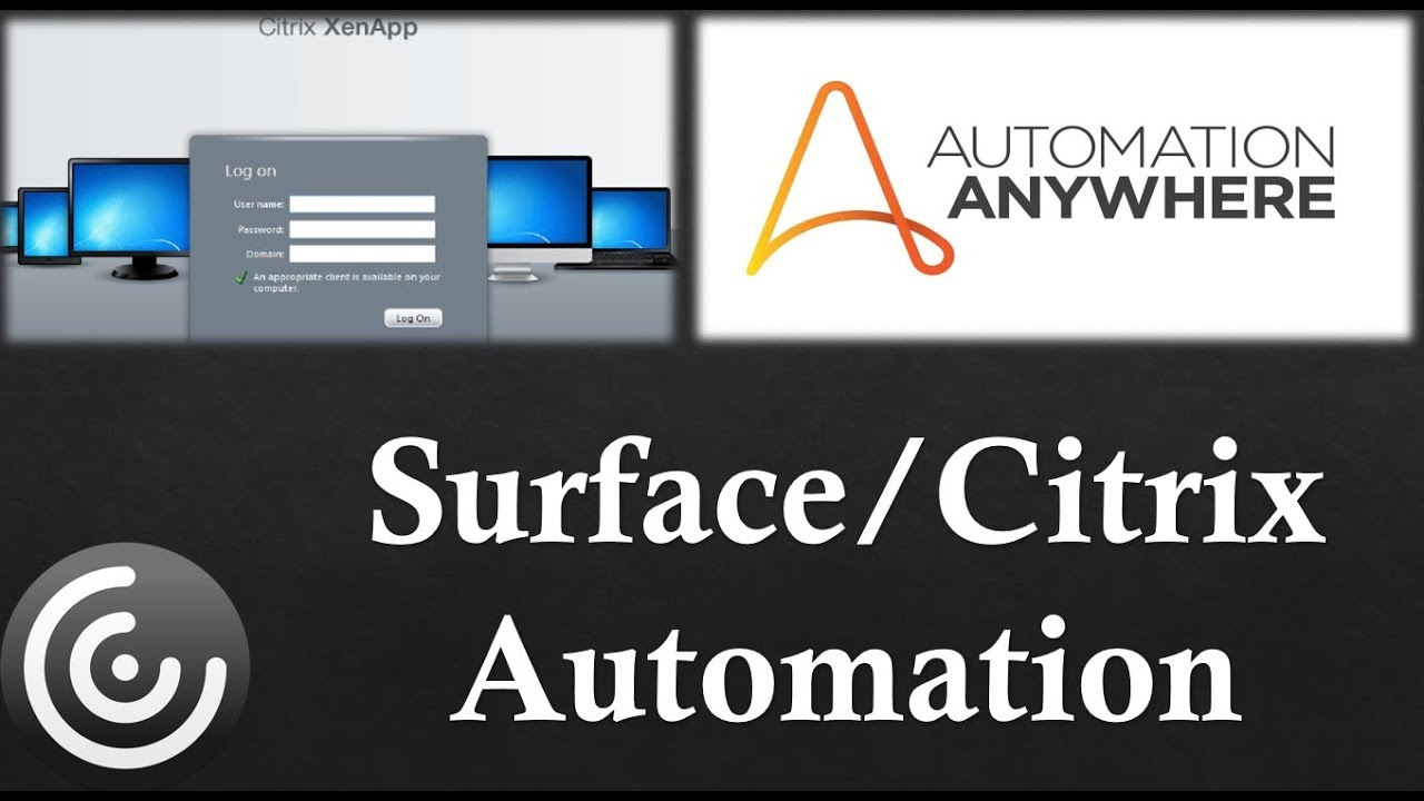 Automation Anywhere || Citrix Automation|| Surface Automation ||